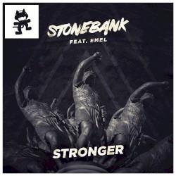 Stonebank - Stronger (feat. Emel)