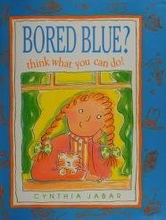 Cover of: Bored Blue | Cynthia Jabar