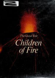 Cover of: Children of Fire Grand Tour   Flavio Conti