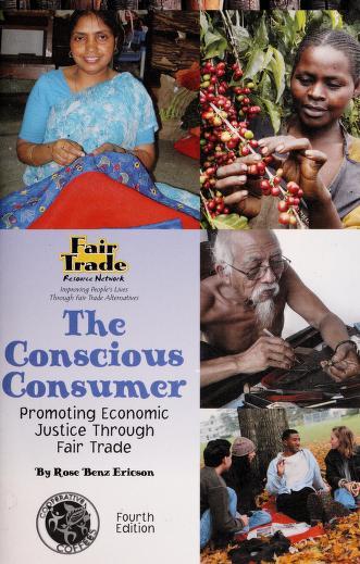 Cover of: The Conscious Consumer | Rose Benz Ericson