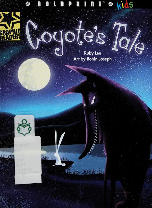 Coyote's tale by Ruby Lee