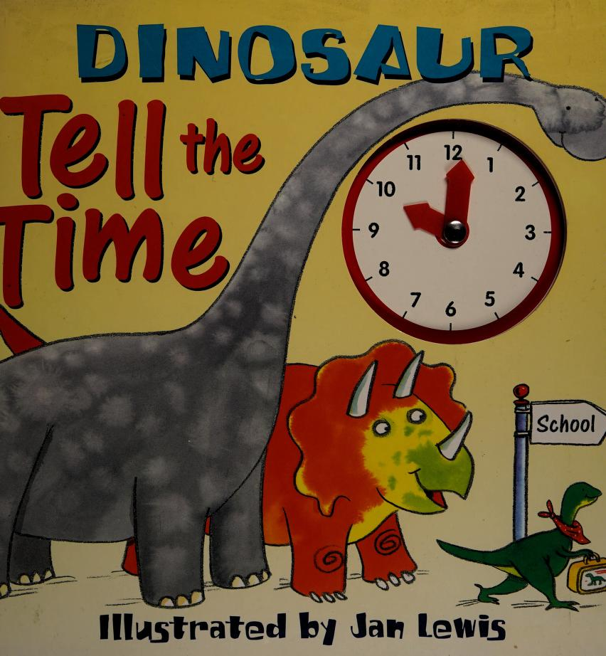 Dinosaur Tell the Time by