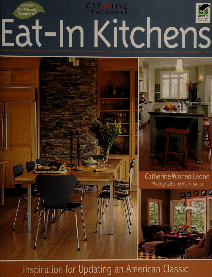 Eat-in Kitchens by Catherine Leone