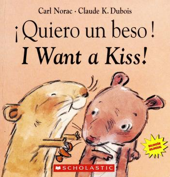 Cover of: Quiero Un Beso! = | Carl Norac