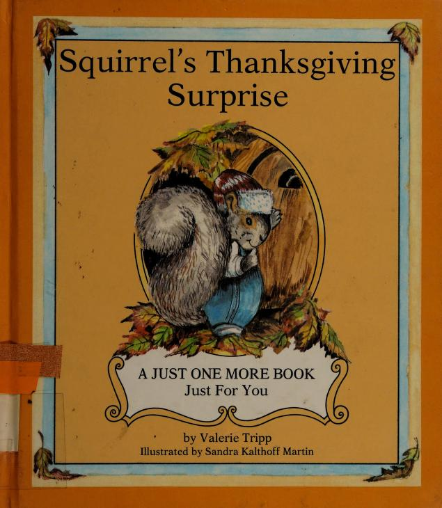 Squirrel's Thanksgiving surprise by Valerie Tripp