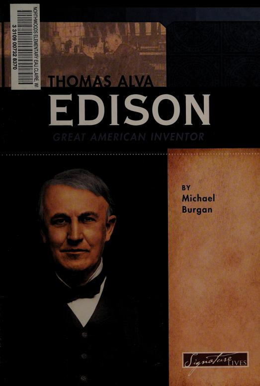 Thomas Alva Edison by Michael Burgan